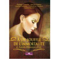 A un souffle de l'immortalite et autres histoires d'air - Ambre Mélifol