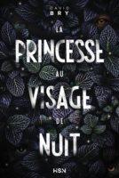 La Princesse au Visage de Nuit - David BRY