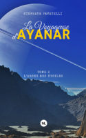 L'Arche des étoiles - Stéphane PAVANELLI
