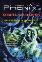 Phénix n° 38 : Koontz / Masterton - Denis LABBÉ
