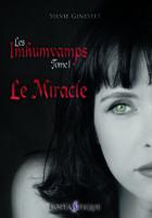 Le Miracle - Sylvie Ginestet