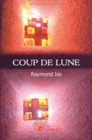 Coup de lune - Raymond ISS