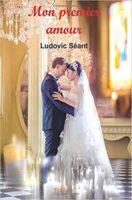 Mon premier amour  - Ludovic SEANT