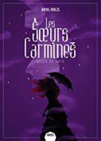 Les Sœurs Carmines, Belle de gris - Ariel HOLZL