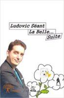 La belle. Suite - Ludovic SEANT