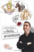 La Belle... aventure - Ludovic SEANT