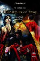 Le cycle des Monarchies de l'Ombre - Olivier LUSETTI