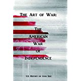 The Art of War: The American War of Independence - Jean-Christophe MALEVIL
