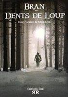 BRAN DENTS DE LOUP - Rémy GRATIER de SAINT LOUIS