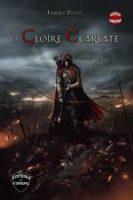 La Gloire Écarlate - Fabrice PITTET