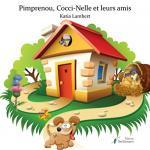 Pimprenou, Cocci-Nelle et Leurs Amis - Katia LAMBERT
