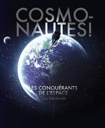 Cosmonautes ! Les conquérants de l'espace - Alex NIKOLAVITCH