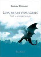 La jeune fille et le dragon - Lorraine DOSSOGNE