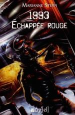 1993, échappée rouge - Marianne STERN