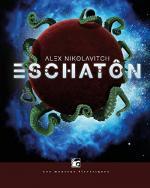 Eschatôn - Alex NIKOLAVITCH