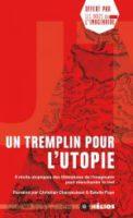 Un tremplin pour l'utopie - Ariel HOLZL