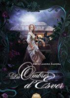 Les Ombres d'Esver - Katia LANERO ZAMORA 🇧🇪