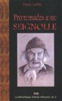 Promenades avec Seignolle - Denis LABBÉ