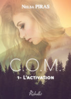 C.O.M.: L'activation - Nelsa Piras