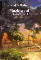 Darkwood - Andréa DESLACS