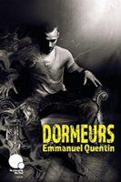 Dormeurs - Emmanuel QUENTIN
