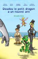 Doudou le petit dragon a un nouvel ami - Emilie ANSCIAUX