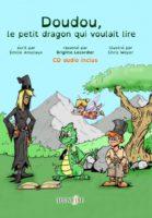 Doudou, le petit dragon qui voulait lire - Emilie ANSCIAUX