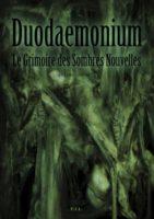 Duodaemonium - Le Grimoire des Sombres Nouvelles - David ARTERO
