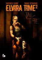Elvira Time 2 : Jail Time - Mathieu Guibé