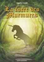 La Forêt des Murmures - Aurélie GENÊT