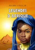 Légendes d'Afrique - David BRY