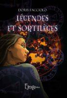 Légendes Et Sortilèges - Doris  FACCIOLO