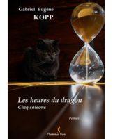 L'heure du dragon  - Gabriel Eugène KOPP