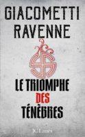 Le Triomphe des Ténèbres - Jacques Ravenne