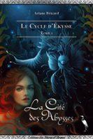 La Cite des Abysses - Ariane Bricard