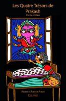 Les Quatre Trésors de Prakash - Béatrice ROMAN-AMAT