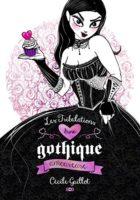 Les Tribulations d'une Gothique Amoureuse - Cécile GUILLOT
