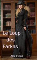 Le Loup des Farkas - Alex Evans