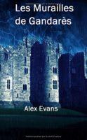 Les Murailles de Gandarès - Alex Evans