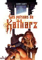 Les Poisons de Katharz - Audrey Alwett