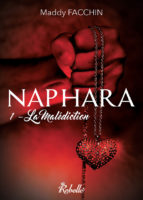 Naphara : la malediction - Maddy Facchin