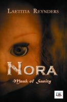 NORA - Mask of sanity - Laëtitia REYNDERS