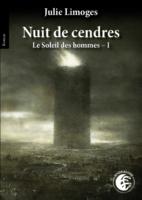 Nuit de cendres - Julie LIMOGES