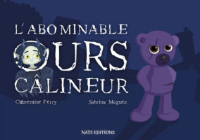 L'abominable ours câlineur - Clémentine Ferry