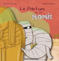 Le parfum de la momie - Clémentine Ferry
