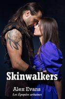 Skinwalkers: Entre chien et loup (Les Épopées urbaines t. 1) - Alex Evans