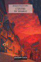 L'antre du diable - Jacques Fuentealba