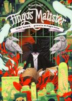 Fingus Malister, tome 2 : Crâne Bavard, Grimoire et Magie Noire - Ariel HOLZL
