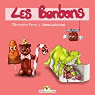 Les bonbons - Clémentine Ferry