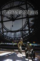 Les héros ne meurent jamais - Ambre Mélifol